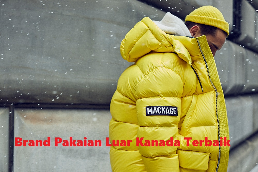 Brand Pakaian Luar Kanada Terbaik Yang Dapat Membuat Kalian Tetap Hangat