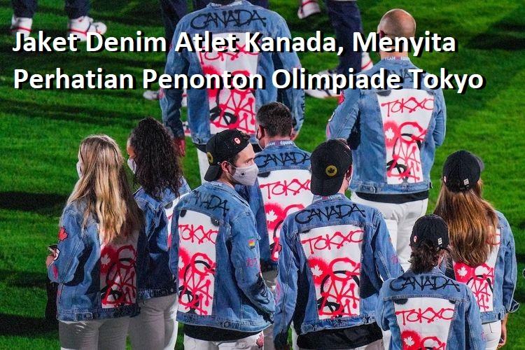 Jaket Denim Atlet Kanada, Menyita Perhatian Penonton Olimpiade Tokyo